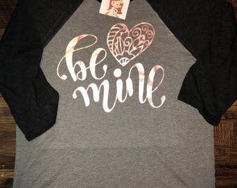 BE MINE Comfort Colors or Baseball Shirt, Valentine tee, Be Mine Valentine Shirt, Quick shipping