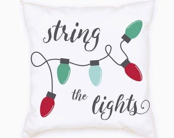 """Pillow - 18"""" String the Lights"""