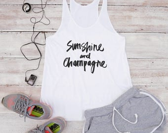Sunshine and champagne shirt party funny shirt graphic outfits teen girl gifts tumblr clothing ladies gifts women shirt racerback tank top