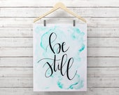 Be Still Teal Watercolor ...