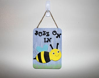 Buzz On In Bee Small Decorative Sign Decor