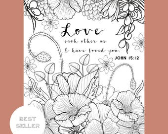 John 15:12 Coloring Page, Love Coloring Page, Adult Coloring Page, Flower Coloring Page