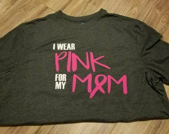 I wear pink for my...