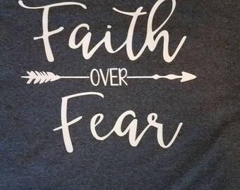 Faith over Fear tshirt