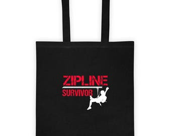 Zipline Survivor - Funny Zip line, Sport, Hobby Extreme Lines Cable Tote bag