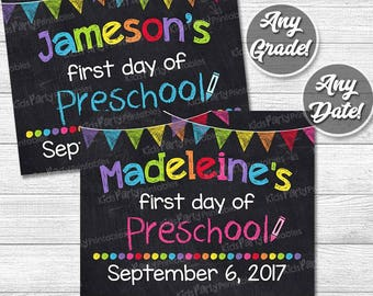 First Day of Preschool Sign, 1st First Day of School Sign, Personalized First Day of School Chalkboard Sign Printable Pre K ANY GRADE DATE