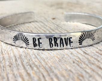 Be Brave Bracelet, Be Brave Jewelry, Motivational Bracelet, Gift for Her, Gift for Grad, Graduation Gift