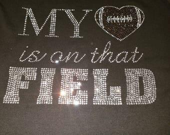 My Heart is on that Field- Football Heart