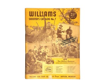 Vintage 1950s Williams Shooters Catalog No.7 1957-57 Old Hunting and Shooting Magazine Catalog Williams