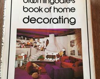 Bloomingdales Book of Home Decorating 1973