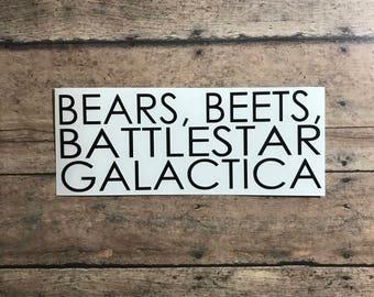 bears beets battlestar galactica / dwight / schrute / jim / halpert / office / michael scott
