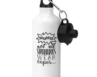 Mums Not All Superheroes Wear Capes Sports Bottle