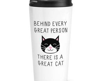 Behind Every Great Person Is A Great Cat Travel Mug Cup