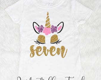 Seven Unicorn Birthday Shirt, Seven year old birthday Shirt, Glitter Birthday Girl Shirt, Birthday Shirt, 7 Shirt Seven Birthday Outfit Girl