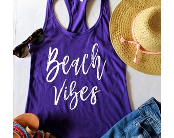 July Sale Ready to Ship, Beach Vibes Fitted Racerback Tank Top, Bachelorette Party Shirts, Wine Tasting Trip, Gift For Her, Beach Apparel