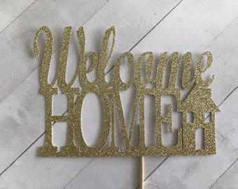 Welcome Home Cake Topper, welcome cake topper, welcome back, house warming party, house warming cake topper, new home decor, new house party