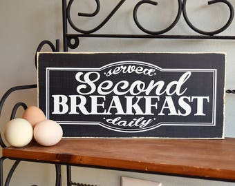 "Second Breakfast Served Daily Wooden Sign Wood Plaque 12"" x 5.5"" LOTR Lord of the Rings"