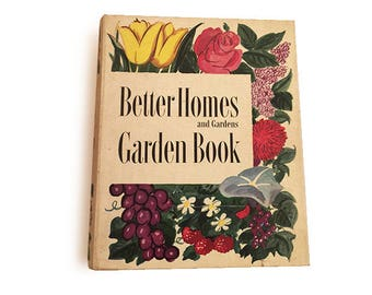 Better Homes & Gardens Vintage Gardening Book, Second Edition, Flower Gardens, Shrubs, Mid-Century Landscape Design, Lawns, Pools, Trees,