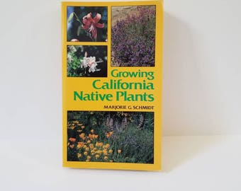 Growing California Native Plants Paperback Book