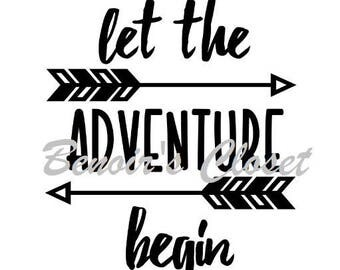 Let The Adventure Begin SVG File, Vector, Cricut, Silhouette - instant download