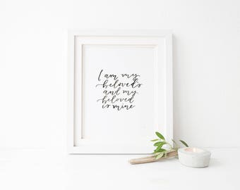I am my beloveds and my beloved is mine - Printable Artwork -Bible Verse Scripture - Digital Wall Art