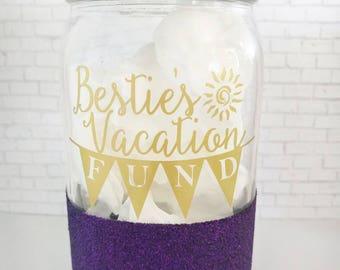 Money Jar // Glittered // Besties Vacation Fund