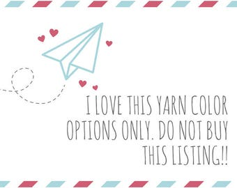 I Love This Yarn Color Options!