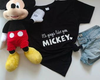 It's Guys Like You Mickey! Mickey Mouse, Hey Mickey, Mama Mouse Tee; Disney Trip; Disney World; Disneyland