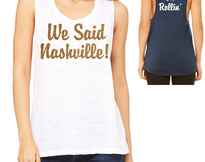 Nashville Bachelorette Muscle Tank Top - Bridesmaid Tank Tops-  Bachelorette Party Shirts - Southern Bride Shirts-  Nashville Bachelorette