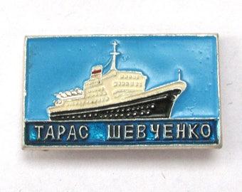 SALE, Ship Taras Shevchenko, Soviet badge, Ship, Vintage collectible badge, Soviet Vintage Pin, USSR, 1980s