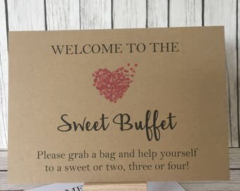 Welcome to the sweet buffet. Rustic/Vintage wedding weetie sign, sweet buffet, candy cart.