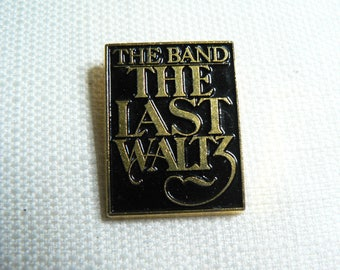 RARE Vintage 70s The Band - The Last Waltz (1978) Promotional Pin / Button / Badge