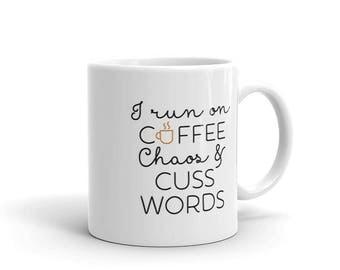 I Run On Cuss Words Mug