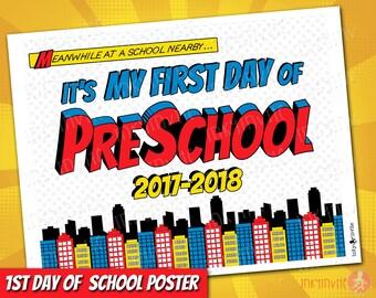 Superhero 1st Day of Preschool Sign 2017-18   INSTANT DOWNLOAD First Day of School Sign   1st First Day of Prechool Printable Sign Pre-K