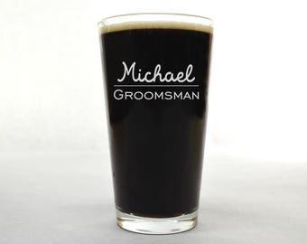 Groomsman Glass - Custom Beer Glass - Wedding Pint Glass - Groomsman Pint Glass - Beer Glass - Custom Pint Glass - Pint Glass - Beer Glass