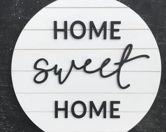 Shiplap Sign - Home Sweet Home - Wood Sign - Shiplap - Round Wood Sign - Gifts for Her - Rustic Sign - Farmhouse - Fixer Upper - Living Room