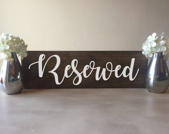 Wedding Reserved sign, wood reserved sign, wooden reserved sign, rustic reserved sign, reserved Sign, wedding reserved sign, reserved sign