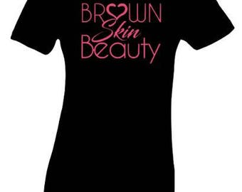 Brown Skin Beauty Pink Women's Fitted T Shirt Tee
