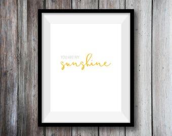 You Are My Sunshine minimalist wall art printable