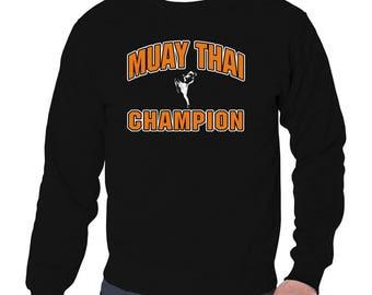 Muay Thai Champion Sweatshirt