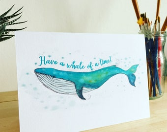 Whale Greetings Card, Whale Card, Whale Birthday Card, Have a Whale of a Time Card, Alternative Birthday Card, Sea Card, Seaside Card