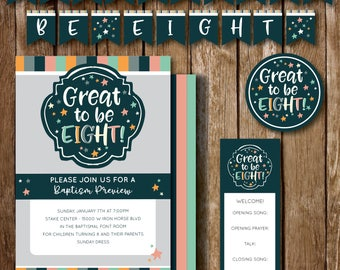 Great to Be Eight Invite & Decorations || Baptism Preview || Primary 2018 Theme || I Am a Child of God || Instant Download || Editable