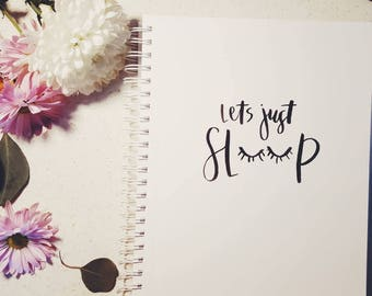 Let's Just Sleep Hand-lettered Calligraphy Art