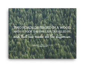 Canvas Art Print, Multiple Sizes, Wall Art, Home Decor, Canvas Print, Quote Art, Robert Frost, Two Road Diverged, Road Less Traveled, Travel