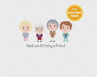 Golden Girls cross stitch pattern - PDF Instant download cross-stitch - Thank you for being a friend