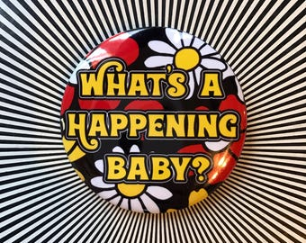 What's a Happening Baby pin