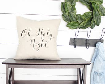 O, HOLY NIGHT | Farmhouse Pillow cover, Christmas Pillows Farmhouse Style Gift Holiday Pillow modern farmhouse pillows
