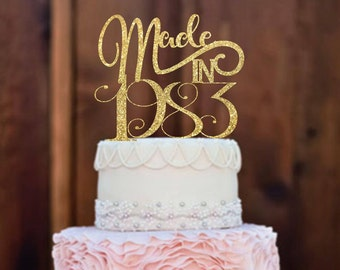 Birthday Cake Topper ,  Made in Cake Topper , happy birthday cake topper , birthday party decorations , cake topper birthday , Glitter Cake