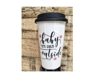 Ceramic Christmas Travel Coffee mug Baby its cold outside cup with silicone lid