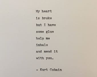 Kurt Cobain love quote Nirvana hand typed on antique typewriter gift girlfriend boyfriend husband wife wedding present birthday valentines
